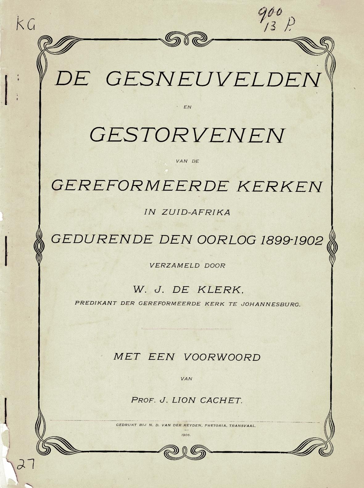 De_Gesneuvelden_en_gestorven_van_de_Gereformeerde_Kerken_in_Zuid-Afrika_gedurende_den_oorlog_1899-1902_verzameld_door_WJ_de_Klerk.jpg